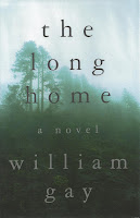 William Gay - The Long Home