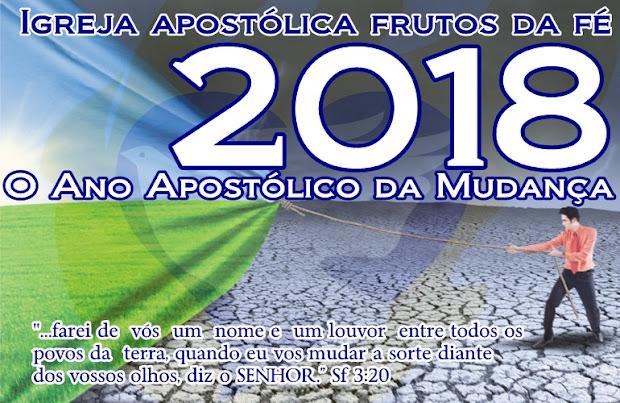 2018 - Ano Apostólico da Mudança