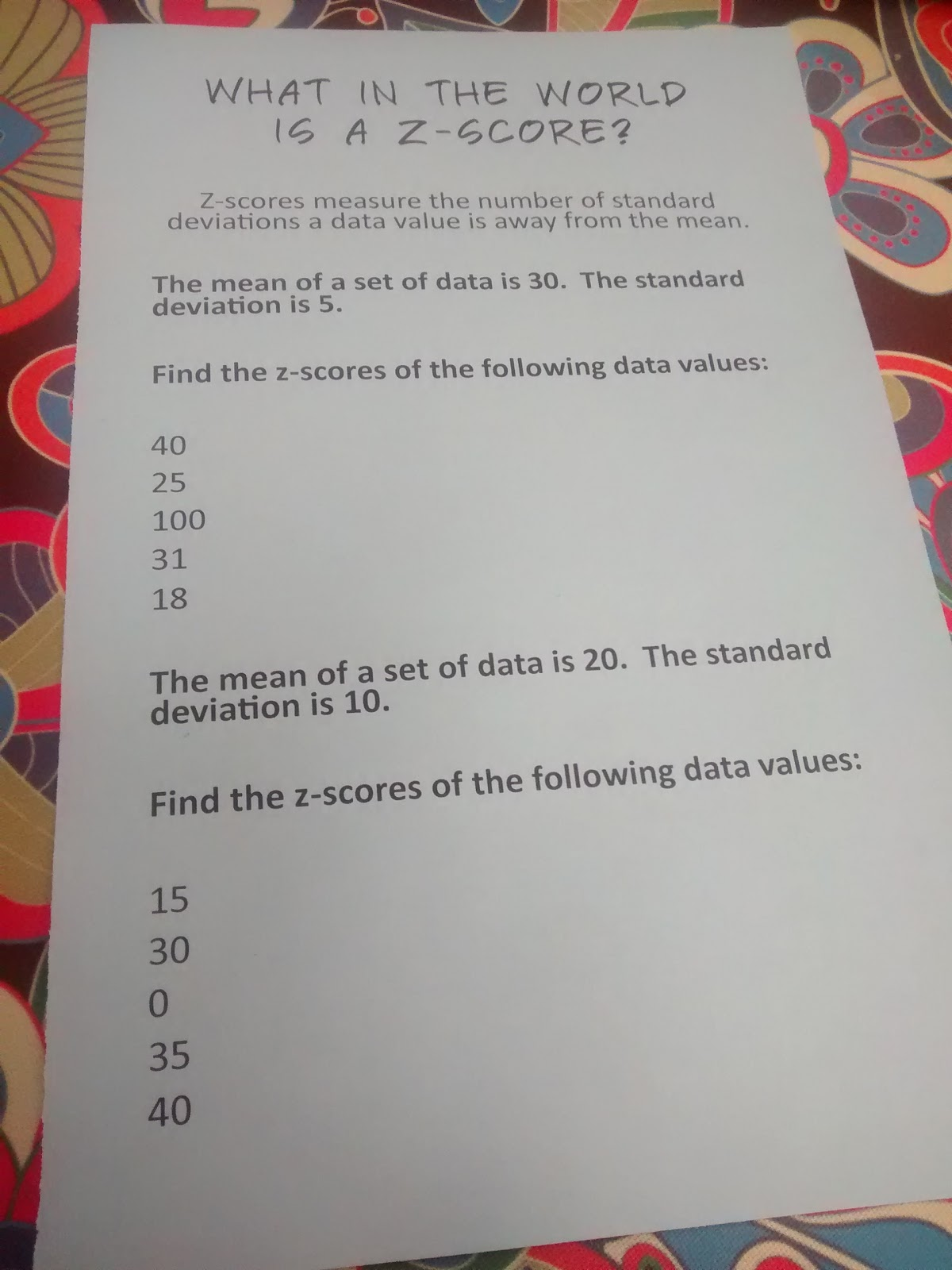 I Read The Definition Of Zscore To Them And Set Them Loose To Work Through  The Two Problems In Their Groups I Did Instruct Them That Values Above The  Mean