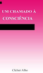 Um Chamado à Consciência