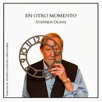 En otro momento, de Stephen Dunn (Delirio, 2013) (Con Ben Clark)