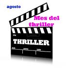 Agosto. Mes del thriller