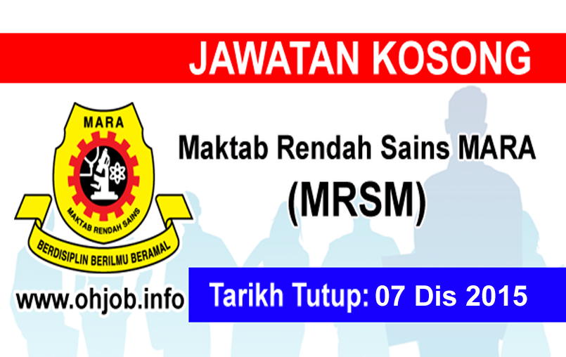 Jawatan Kerja Kosong Maktab Rendah Sains MARA (MRSM) logo www.ohjob.info disember 2015