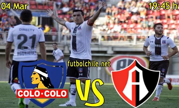 Colo Colo vs Atlas - Copa Libertadores - 19:45 h - 04/03/2015