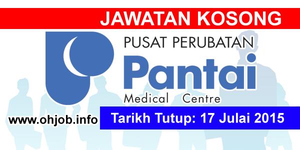 Jawatan Kerja Kosong Pantai Medical Centre logo www.ohjob.info julai 2015