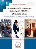 MANUAL PRÁCTICO PARA POLICIAS Y PERITOS EN JUICIO ORAL