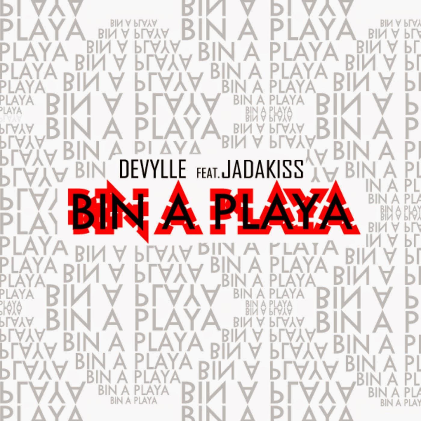 Devylle - Bin a Playa (feat. Jadakiss) - Single Cover