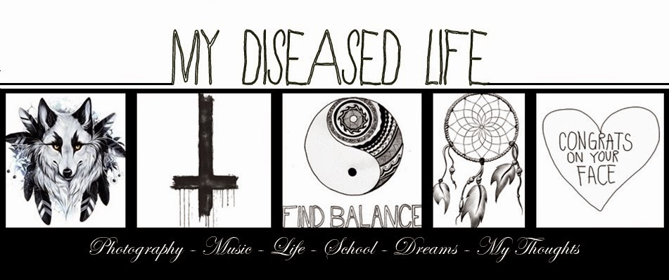 My Diseased Life