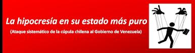 Hipocresía del régimen chileno respecto de Venezuela.