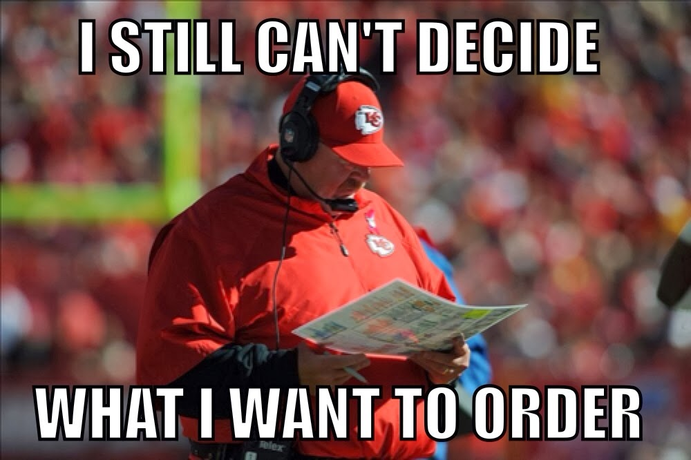 I+still+can't+decide+what+to+order+dr+heckle+funny+andy+reid+memes game thread kansas city chiefs (2 3) at san diego chargers (5 1