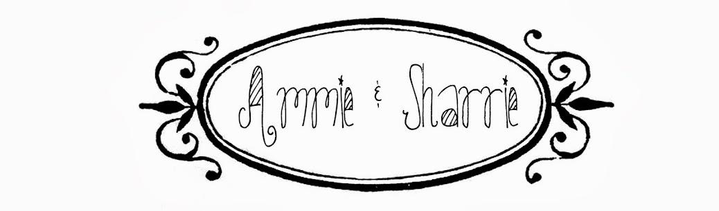 Ammie & Sharrie