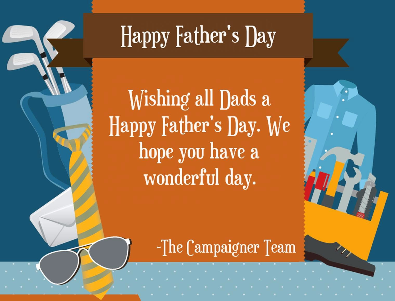Happy Father's Day from Campaigner Email Marketing
