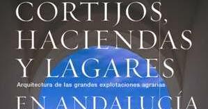 Cortijos haciendas y lagares sevilla pdf