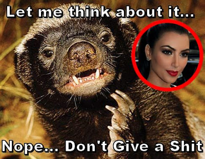 Honey Badger shares his opinion of Kim Kardashian