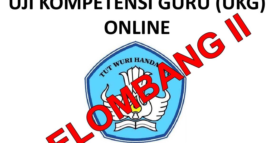 Ukg Online Gelombang Ii Share With Didik Hr
