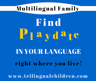 Bilingual Multilingual families Find a playdate in your language
