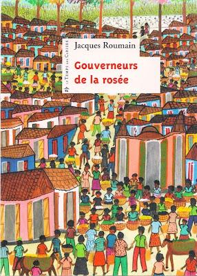 Jacques Roumain [Haïti] Gouverneurs+de+la+ros%C3%A9e