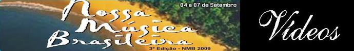 ASSISTA OS VÍDEOS DO NMB 2009