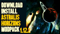 HOW TO INSTALL<br>Astralis Horizons Modpack [<b>1.12.2</b>]<br>▽