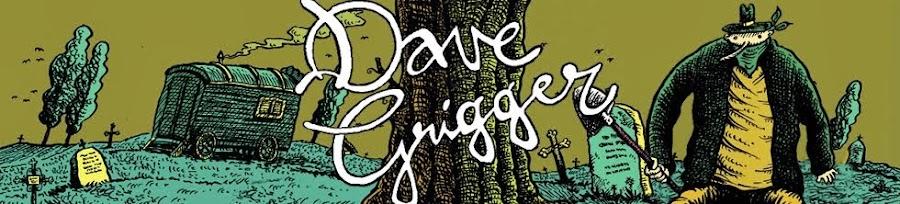 Dave Grigger