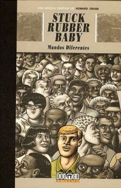 """Stuck rubber baby: mundos diferentes"" de Howard Cruse."
