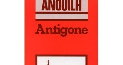 Les écrivains français: Résumé d\'Antigone de Jean Anouilh