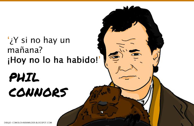 frase-phil-connors-atrapado-en-el-tiempo-bill-murray