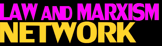 Law and Marxism Network