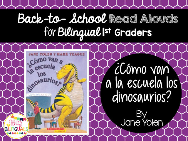 Bitty Bilinguals - Back to School Read Alouds for Bilingual 1st Grade
