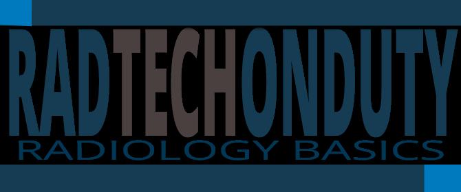 Radiology Basics | Radtechonduty