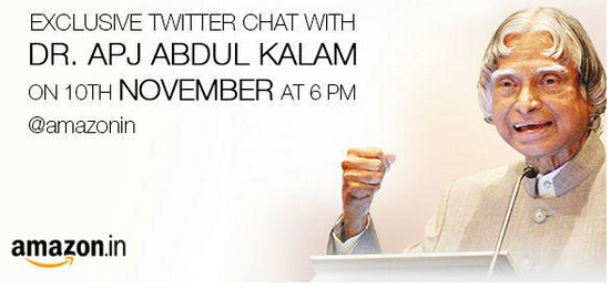 Twitter chat with Abdul Kalam on 10th Nov. @amazon
