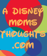 A Disney Mom's Thoughts