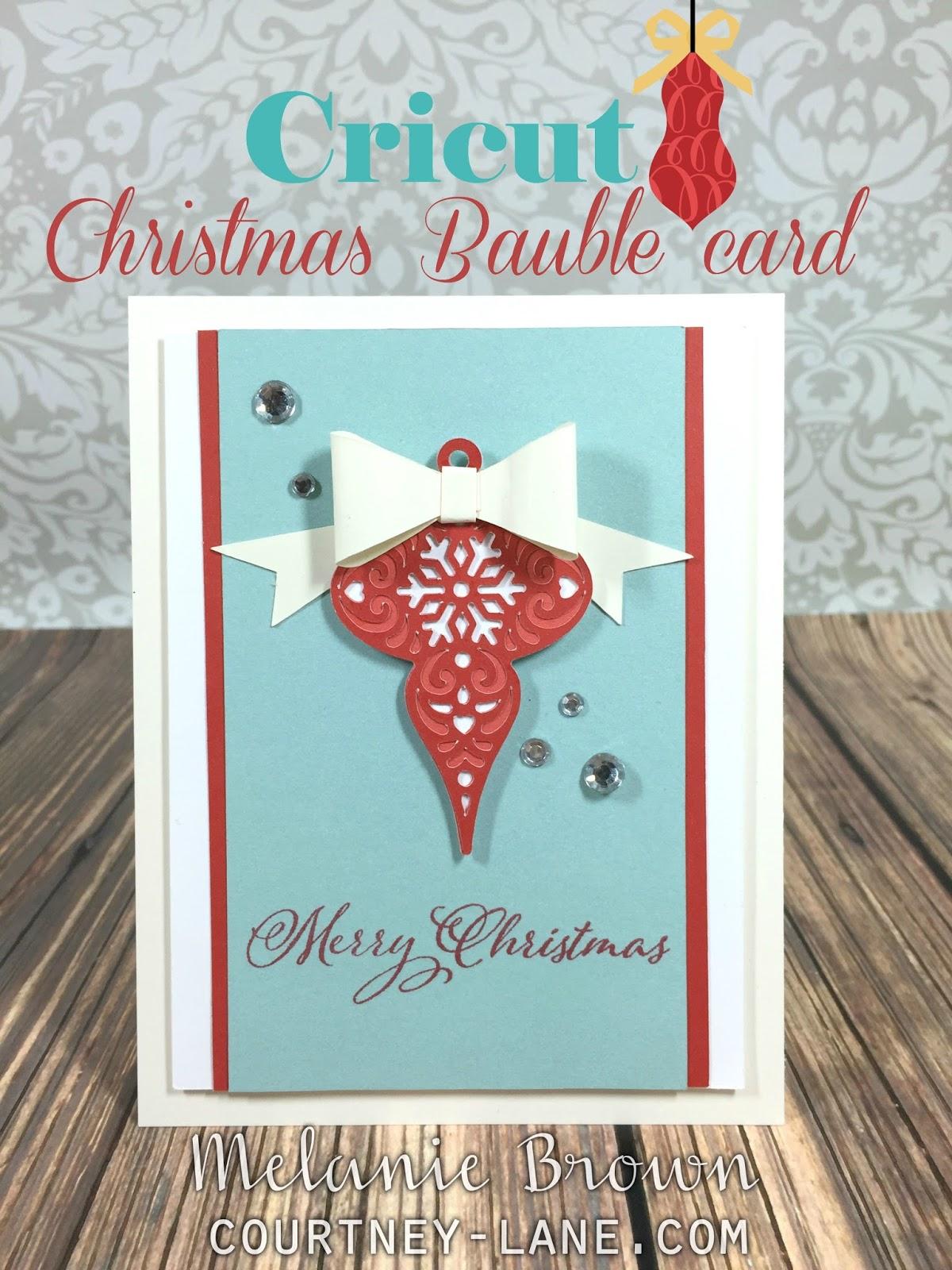 Courtney Lane Designs: Cricut Christmas Bauble card