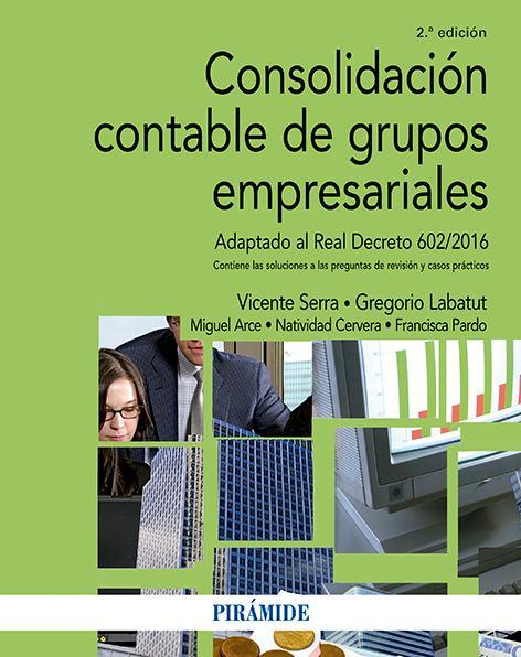 Consolidación contable de grupos empresariales. Segunda edición.