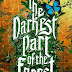 The Darkest Part of the Forest Review