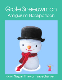 Grote Sneeuwman gratis Haakpatroon