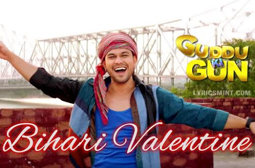 Bihari Valentine - Guddu Ki Gun (2015)
