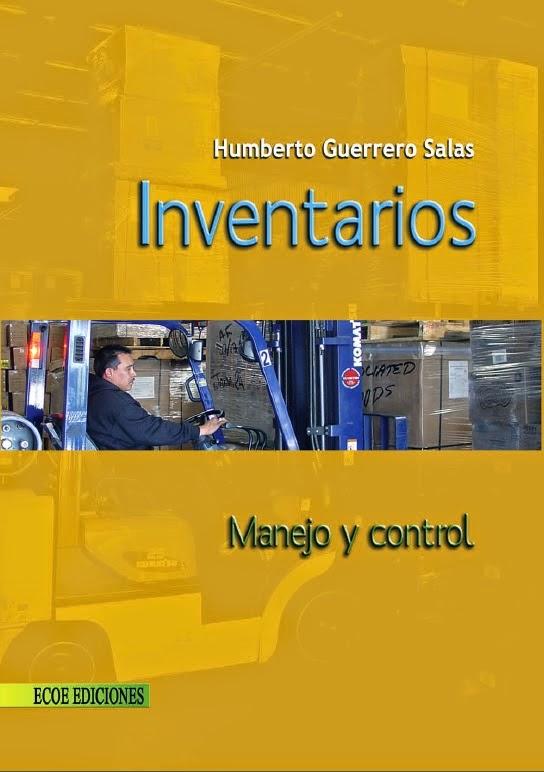 Inventarios - Manejo - Control - Humberto Guerrero Salas