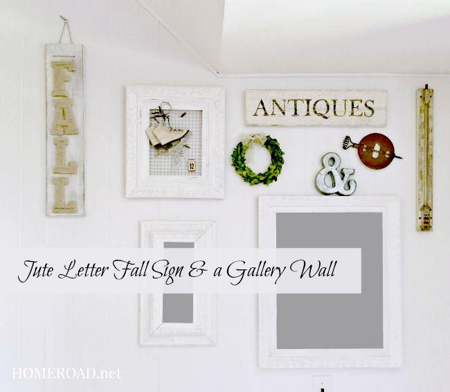 Jute Letter Fall Sign & a Gallery Wall www.homeroad.net