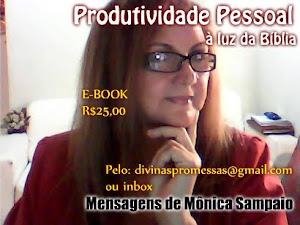 Livro E -BOOK PRODUTIVIDADE PESSOAL À LUZ DA BÍBLIA- de Mônica Sampaio