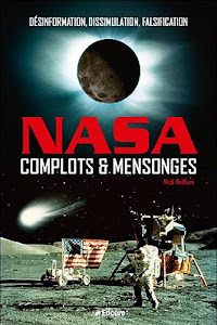 The NASA Conspiracies, French Edition, 2012