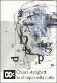 In obliquo nella notte - Chiara Arrighetti