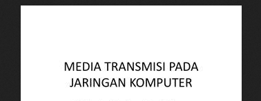 Media Tranmisi pada Lapisan Fisik ( Physical Layer ), Transmisi Microwave , Gelombang mikro (microwave) , UHF, SHF dan EHF., Kabel UTP Category 3 (Cat3), Kabel UTP  Category 5 , Kabel Coaxial , Kabel Fiber Optik , Transmisi radio, Wireless, Kabel (wire)