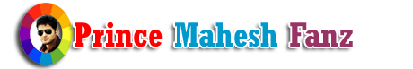 PrinceMaheshFanz|Official Blog For Superstar Mahesh