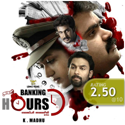 Banking Hours: Chithravishesham Rating [2.50/10]
