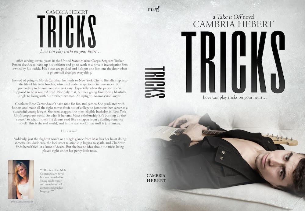 Genre: New Adult Contemporary Romance (recommended for 18+). Author:  Cambria Hebert Release Date: February 16, 2014