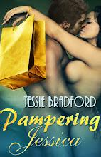 "Tessie Bradford's ""Pampering Jessica"""