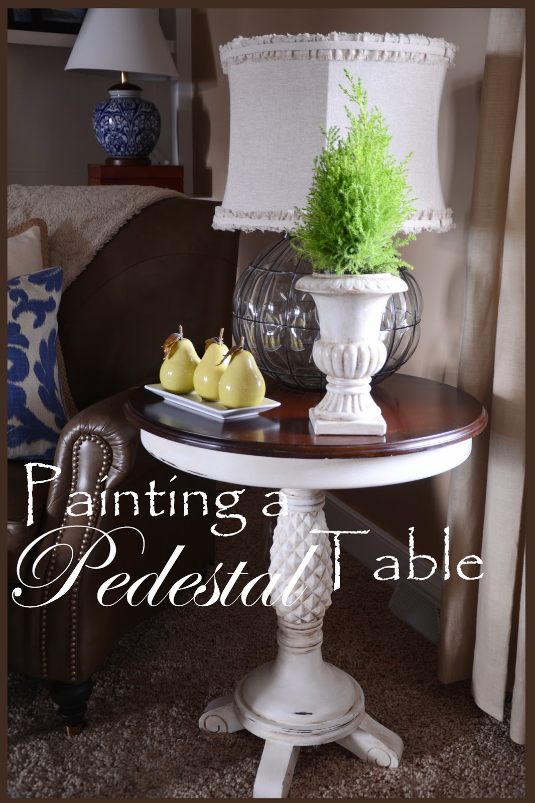 PAINTING A PEDESTAL TABLE