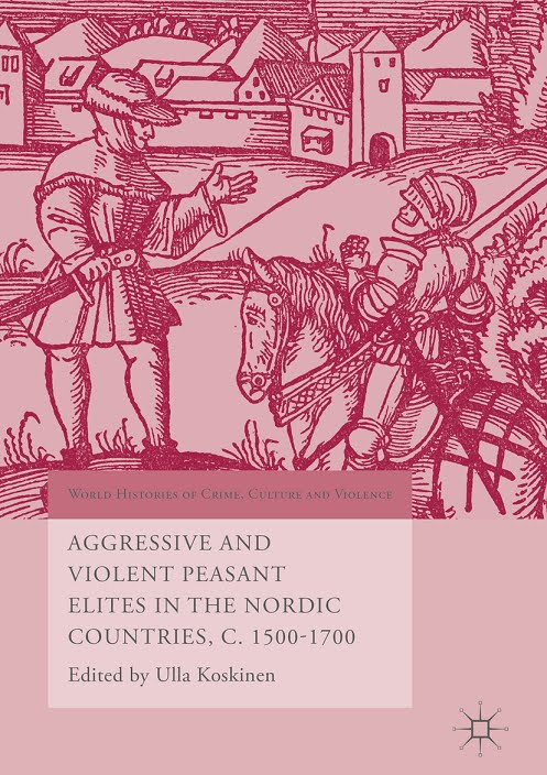 Aggressive and Violent Peasant Elites in the Nordic Countries