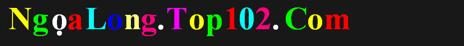 NgọaLong.Top102.Com
